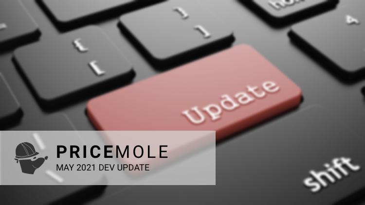 Pricemole may 2021 dev update